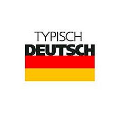 Typisch Deutcsh